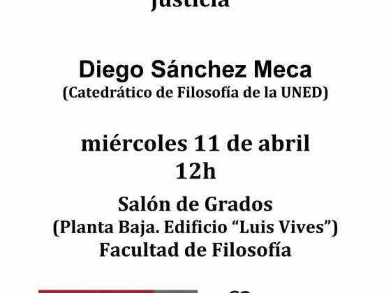 Diego Sánchez Meca: «Nietzsche: voluntad de poder y sentido de la justicia»