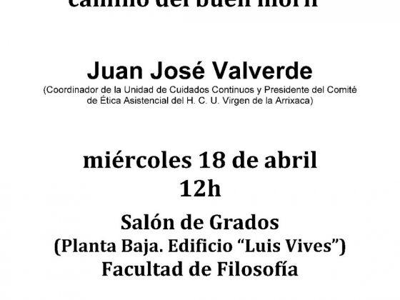 Juan José Valverde: «Completar la vida. Primeros pasos en el camino del buen morir»