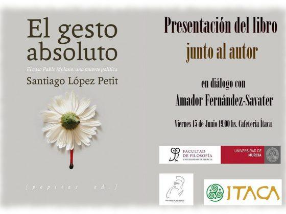 Presentación de «El gesto absoluto», con Santiago López Petit y Amador Fernández-Savater
