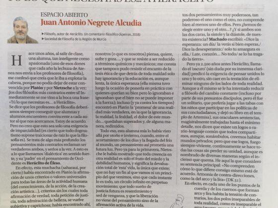 Juan Antonio Negrete: «Tú lo que necesitas es… a Heráclito»