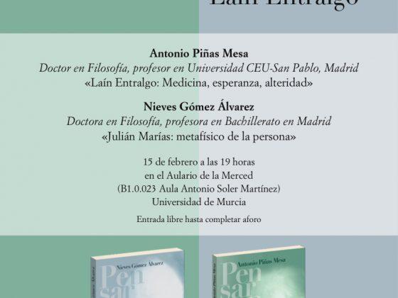 Pensar con. Julián Marías y Laín Entralgo